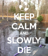 keep-calm-and-slowly-die-6